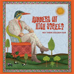 Robbers On High Street – Hey There Golden Hair